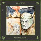 Los Tones - Manipulation