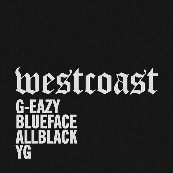 West Coast (feat. ALLBLACK & YG) - Single
