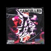 Cancelled Single