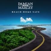 "Damian ""Jr. Gong"" Marley - Reach Home Safe"