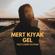 Mert Kiyak Mert KIYAK - Gel (feat. Çağrı Kaymak) - Mert Kiyak