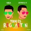 Todo Es Reggaeton feat Kirck GM Studio Dj Chino Single