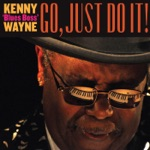"Kenny ""Blues Boss"" Wayne - Bumpin' Down the Highway"