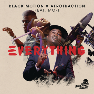 Black Motion & Afrotraction - Everything feat. Mot