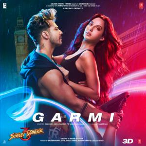 "Badshah & Neha Kakkar - Garmi (From ""Street Dancer 3D"") feat. Varun Dhawan"