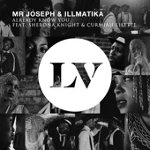 Sherona Knight,Curmiah Lisette,Mr Joseph,Illmatika - Already Know You