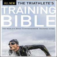 Joe Friel - The Triathlete's Training Bible: The World's Most Comprehensive Training Guide, 4th Ed. (Unabridged) artwork