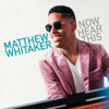 Matthew Whitaker - Now Hear This  artwork
