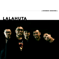 Lagu mp3 Lalahuta - Lalahuta Shoebox Sessions - Single baru, download lagu terbaru