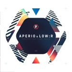 Aperio & Low:r - Perspectives