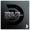 Manuel Riva - What Mama Said (feat. Misha Miller) [Radio Edit] artwork