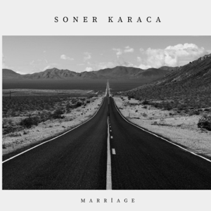 Soner Karaca - Marriage