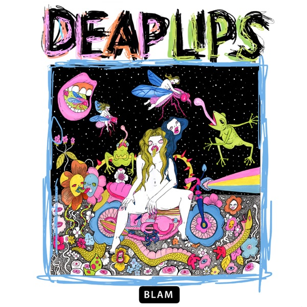 Deap Lips Hope Hell High