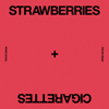Troye Sivan - Strawberries & Cigarettes artwork