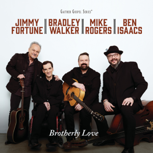 Fortune/Walker/Rogers/Isaacs - Brotherly Love