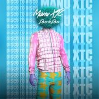 Disco to Disco - MANU XTC