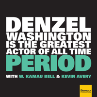Podcast cover art for Denzel Washington Is The Greatest Actor Of All Time Period
