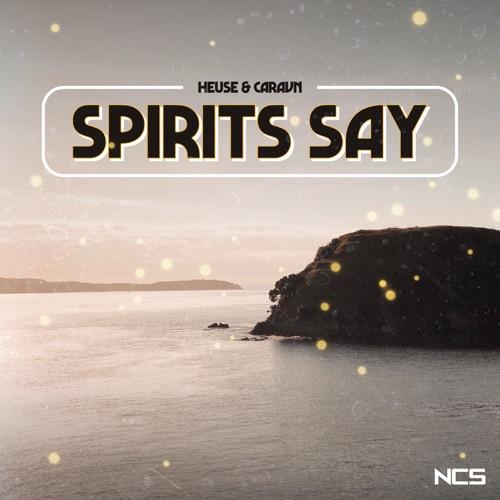 Heuse & Caravn – Spirits Say – Single (iTunes Plus M4A)