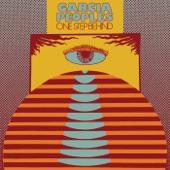 Garcia Peoples - One Step Behind (single edit)