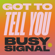 Got To Tell You - Busy Signal