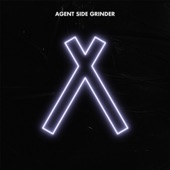 Agent Side Grinder - Allisin Sane (no. 2)