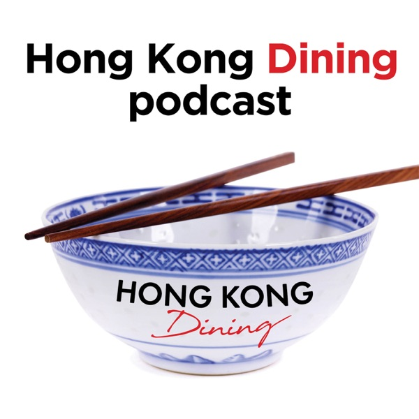 Hong Kong Dining podcast