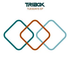 Tribox - Tuesdays EP