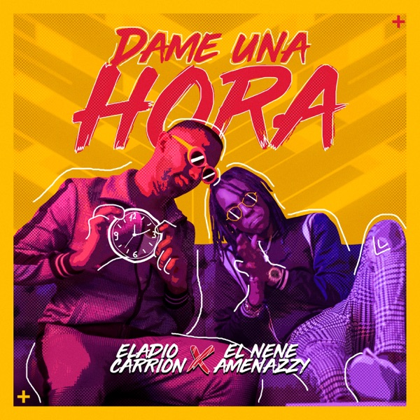 Dame una Hora (feat. El Nene Amenazzy) - Single