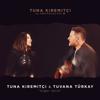 Tuna Kiremitçi - Diğer Yarım (feat. Tuvana Türkay) [Tuna Kiremitçi ve Arkadaşları, Vol. 2] artwork