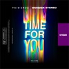 Time for You Kingdom 93 Remix feat Wonder Stereo Kingdom 93 Kingdom 93 Remix Single