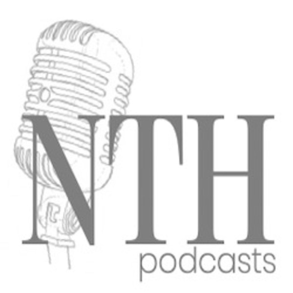 NTH Podcasts
