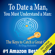 Gregg Michaelsen - To Date a Man, You Must Understand a Man: The Keys to Catch a Great Guy: Dating and Relationship Advice for Women, Volume 7 (Unabridged)