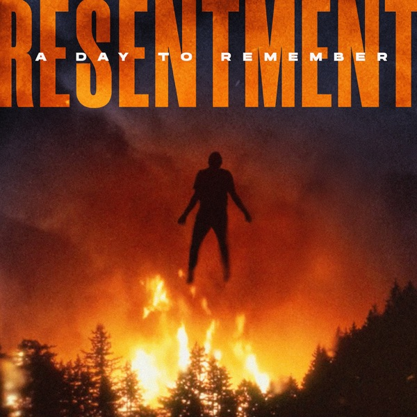 A Day to Remember mit Resentment