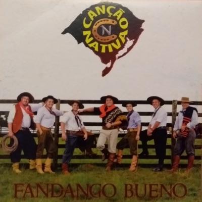 Fandango Bueno - Canção Nativa