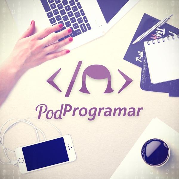 PodProgramar | Mundo Podcast