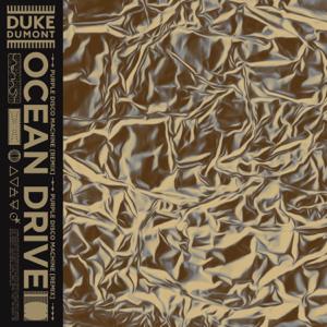 Duke Dumont - Ocean Drive (Purple Disco Machine Extended Mix)