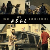 Marv - He's Able (feat. Marcus Rogers)