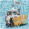 Cambia Tu Mente (Remix) - Single