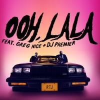 Ooh LA LA (feat. DJ Premier & Greg Nice)-Run The Jewels