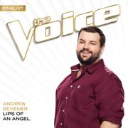 Lips Of An Angel (The Voice Performance) - Andrew Sevener - Andrew Sevener
