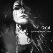 The Things We Can't Stop - Cold - Cold