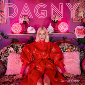Dagny - Come Over