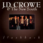 J.D. Crowe & The New South - Long Journey Home
