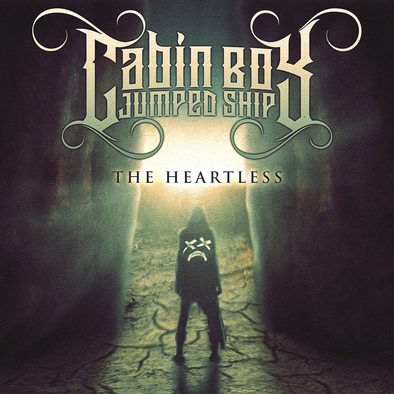 Cabin Boy Jumped Ship - The Heartless (2019)