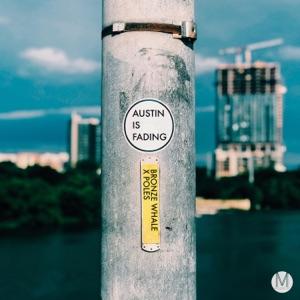 Austin Is Fading - Single