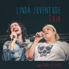Linda Juventude acústico feat Ana Vilela Single