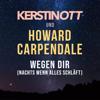 Kerstin Ott & Howard Carpendale - Wegen Dir (Nachts wenn alles schläft) Grafik