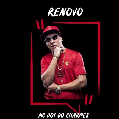Renovo - Single - MC Boy do Charmes