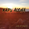 Kapu Aloha / We Are Mauna Kea, Pt. 2 - Sons of Yeshua
