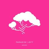 Adhoc - Paradise Loft